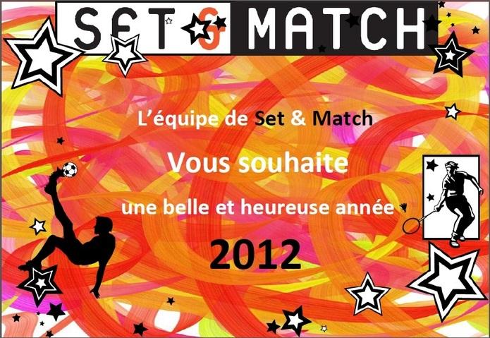 Set & Match vous souhaite une bonne année 2012 !!!