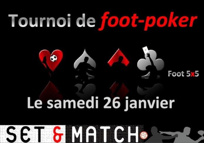 Foot Poker chez Set & Match !!! rappel début du tournoi à 10H rdv 9h30