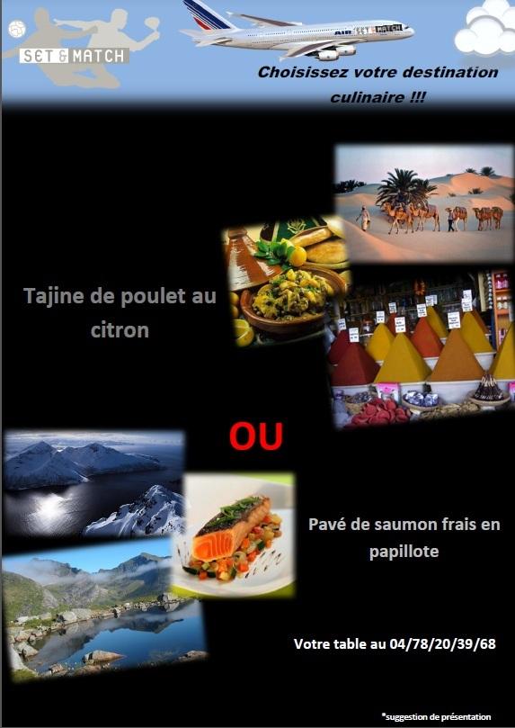 Set et match Mions votre destination culinaire !!!!