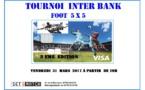 Foot5 - Tournoi Interbank, c'est le 31 mars...