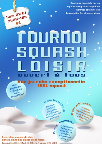 Set et Match. Tournoi de Squash.