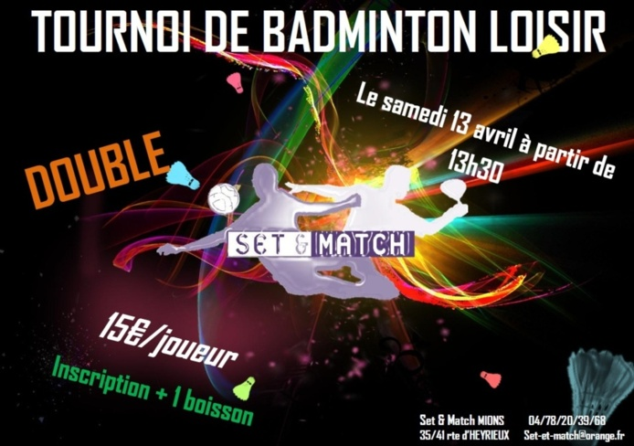En exclusivité chez Set & Match tournoi de badminton